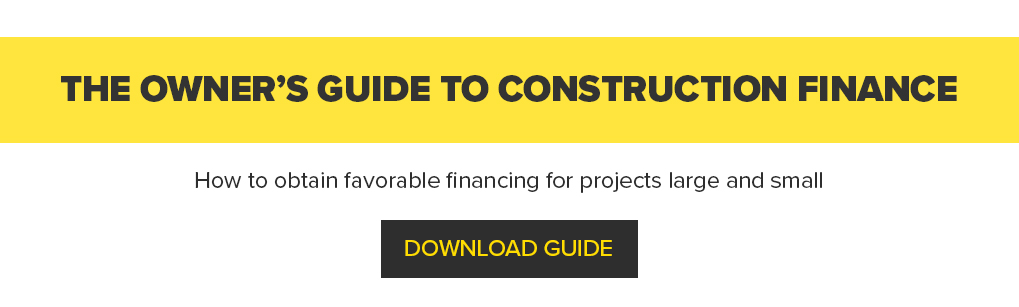 The owner's guide to construction finance